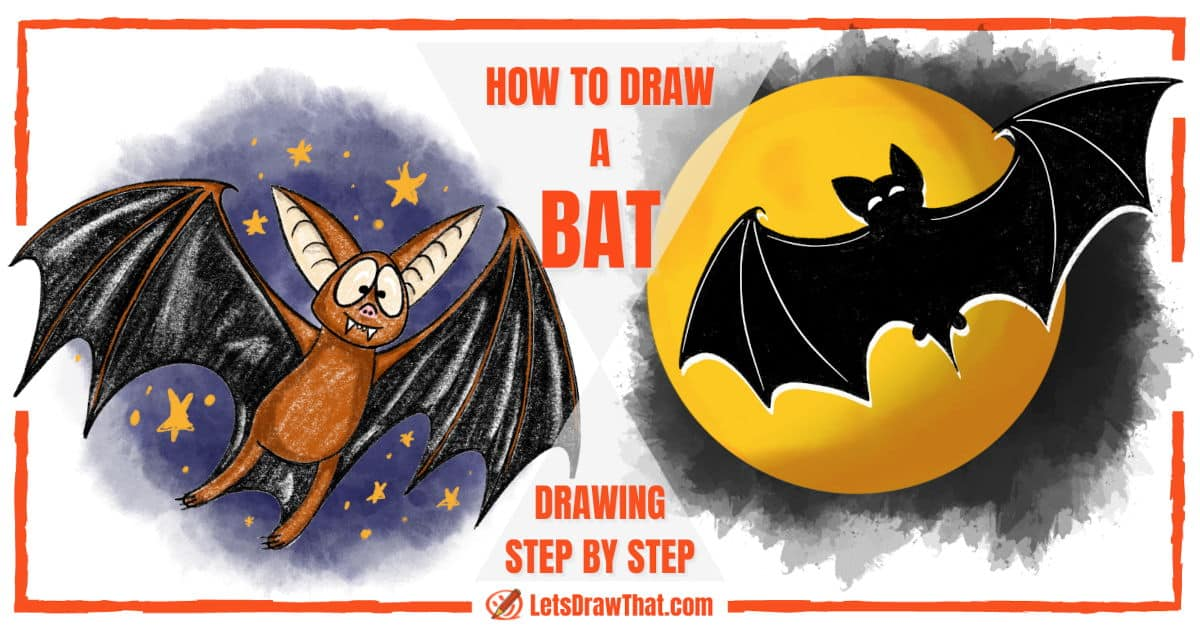 How To Draw A Bat: Easy Cartoon + Spooky Bat Silhouette - step-by-step-drawing tutorial featured image