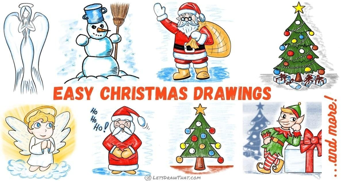 Easy Christmas Drawings - collection of step by step tutorials