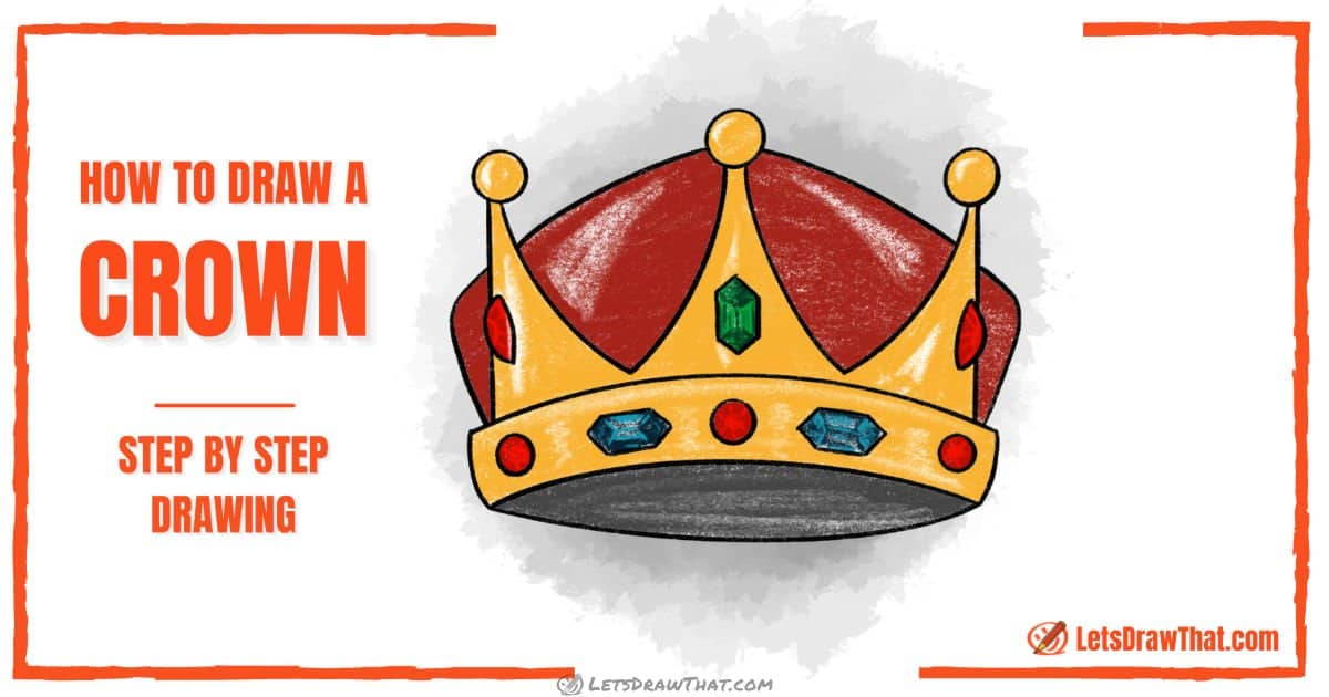 How To Draw a Crown (Step-by-Step Crown Drawing Tutorial) - step-by-step-drawing tutorial featured image