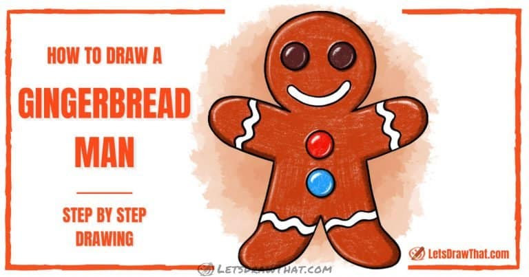 How To Draw A Gingerbread Man: Cute And Easy - step-by-step-drawing tutorial featured image