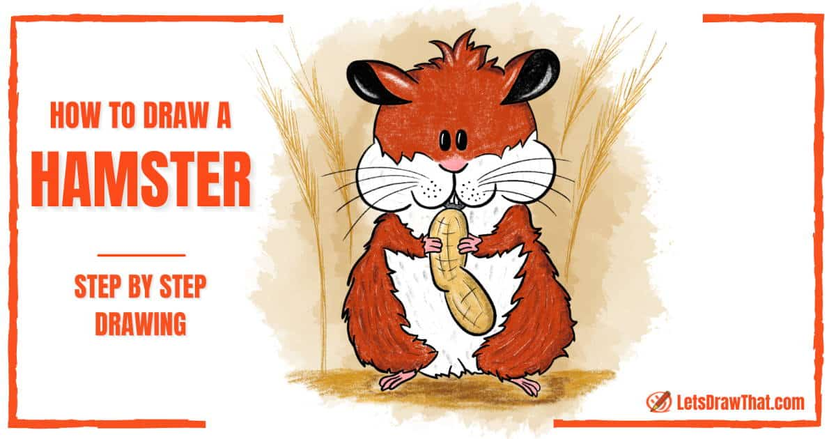 How To Draw A Hamster: Really Easy Hamster Drawing - step-by-step-drawing tutorial featured image