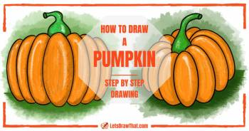 How to draw a pumpkin: simple and angle view - step-by-step-drawing tutorial featured image