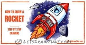 How To Draw A Rocket - An Epic 3D Rocket In A Few Easy Steps - step-by-step-drawing tutorial featured image