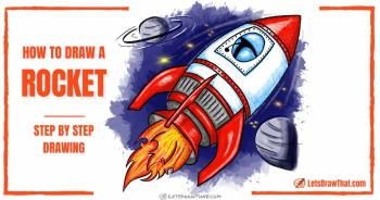 How To Draw A Rocket: An Epic 3D Rocket In A Few Easy Steps - step-by-step-drawing tutorial featured image