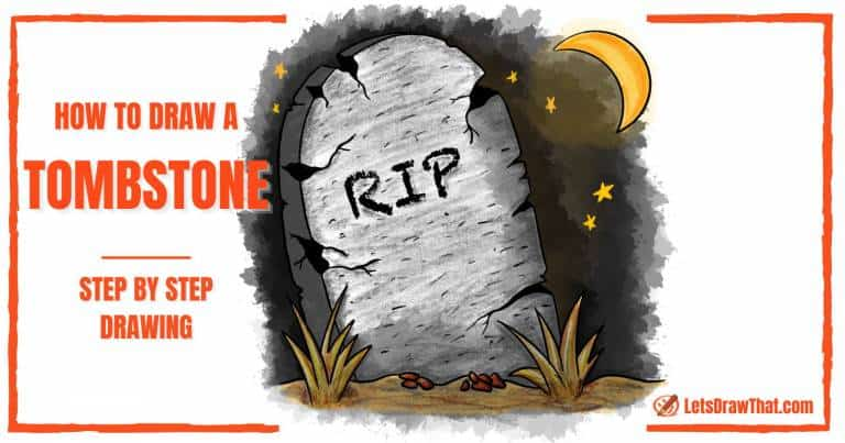 How To Draw a Tombstone - An Easy Spooky Old Tombstone Drawing - step-by-step-drawing tutorial featured image